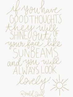 'Sunbeams- Roald Dahl Quote' Sticker by katiedesignsco Roald Dahl Quotes, Author Quotes, Book Quotes, Me Quotes, Poetry Quotes, Shel Silverstein, Typewriter Series, Sunshine Quotes, Thing 1