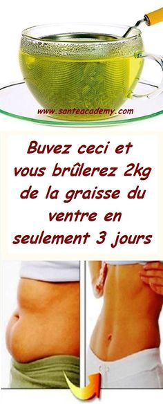 Buvez ceci et vous brûlerez 2kg de la graisse du ventre en seulement 3 jours - #2kg #brûlerez #buvez #ceci #De #du #En #graisse #Jours #la #Seulement #ventre #vous