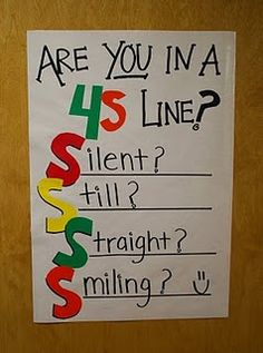 This 4S poster reminds students to be silent, still, smiling, and in a straight line when they line up to leave the classroom.