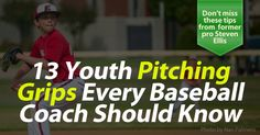 Former pro pitcher Steven Ellis shares 13 essential pitching grips for youth baseball. Find out what they are.