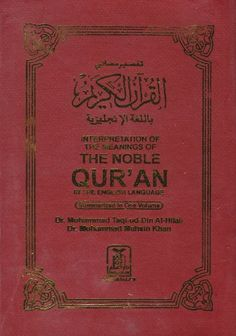 INTERPRETATION OF THE MEANING OF THE NOBLE QUR'AN IN THE ENGLISH LANGUAGE SUMMARIZED IN ONE VOLUME-a summarized version of at-tabari,al-qurtubi and ibn kathir with comments from sahih al-bukhari null http://www.amazon.com/dp/B006PGO1LM/ref=cm_sw_r_pi_dp_mTVvub12VWR87