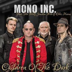 """Ist """"Children Of The Dark"""" die neue Grufti-Hymne? MONO INC.s gemeinsam mit Joachim Witt Chris Harms (Lord Of The Lost) und TILO WOLFF (LacrimosaOfficial) aufgenommene neue Single polarisiert unsere Redakteurin Claudia hat sich aber festgelegt: MONO INC. sind zurück!"""