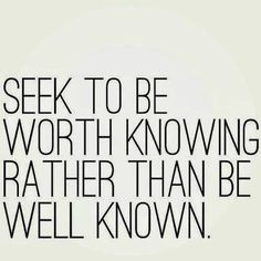 Seek to be...