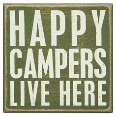 Happy Campers Live Here » So cute!