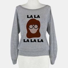La La La (Daria) | T-Shirts, Tank Tops, Sweatshirts and Hoodies | HUMAN