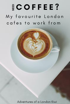 My favourite London coffee shops to work from as a freelancer || Adventures of a caffeine fuelled London Kiwi