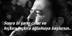 koray-avci-sozleri-resimli-koray-avci-sozleri-sonra-bir-sarki-calar Learn Turkish, Anti Social, Lonely, Death, Learning, My Love, Quotes, Instagram, Meaningful Words
