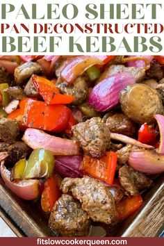 These Paleo Sheet Pan Deconstructed Beef Kebabs are the perfect healthy, protein and veggie packed dinner recipe for any night! Sheet pan beef kebabs are an easy recipe that's cooked in less than 30 minutes. Ditch the skewers but keep the flavor with these marinated beef kebabs. #kebabs #healthyrecipes #beef #veggies Whole 30 Recipes, Real Food Recipes, Healthy Recipes, Easy Family Dinners, Easy Meals, Frugal Meals, Weeknight Meals, Paleo Dinner, Dinner Recipes