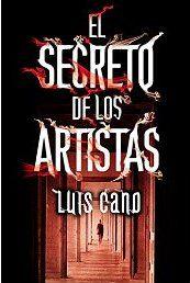 """Book Trailer de """"El secreto de los artistas"""" de Luis M. Cano @LuisMariaCano"""