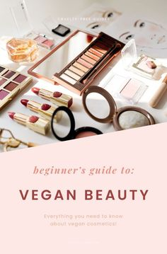 Vegan Beauty Cosmetics Explained - Everything You Ever Need to Know! - Care - Skin care , beauty ideas and skin care tips Natural Beauty Tips, Organic Beauty, Beauty Care, Diy Beauty, Organic Makeup Brands, Makeup For Teens, Cruelty Free Makeup, Vegan Beauty, Beauty Recipe