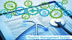 Economical Benefits of Bringing Hospital Management Systems – Clearpath Network Infotech