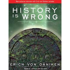 Erich von Däniken again shows his flair for revealing truths that his contemporaries have missed. After closely analyzing hundreds of ancient and apparently unrelated texts, he is now ready to proclaim that human history is nothing like the world religion Best Books For Men, Great Books, Ancient Aliens, Ancient History, European History, American History, Books To Read, My Books, Philosophy Books