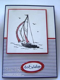 Sailing Away. by Miss Vicky - Cards and Paper Crafts at Splitcoaststampers Masculine Birthday Cards, Birthday Cards For Men, Man Birthday, Masculine Cards, Kirigami, Nautical Cards, Nautical Theme, Beach Cards, Boy Cards