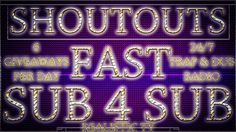 SUB4SUB | LIVE SHOUTOUT STREAM | TRAP RADIO | GAIN ACTIVE SUBSCRIBERS FA...