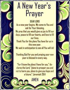 New years prayer 2016 New Year Prayer Quote, New Years Prayer, Prayer Verses, Bible Prayers, Catholic Prayers, Faith Prayer, God Prayer, Power Of Prayer, Prayer Quotes