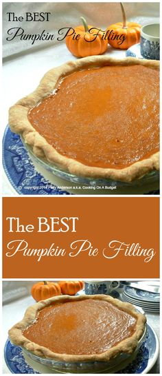 The BEST Pumpkin Pie Filling ~ and this is no lie. It's amazing, so delicious!