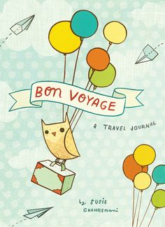 Bon Voyage Travel Journal by boygirlparty – 160 illustrated pages for journaling and recording important travel memories and memorabilia. Small enough to carry in a purse. The cute illustrations throughout match the spirit of adventure! Illustrated by Susie Ghahremani, published by Chronicle Books #bonvoyage #travel #journal