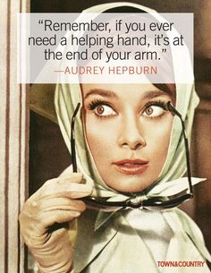 Quotes for Fun QUOTATION – Image : As the quote says – Description The Most Glamorous Audrey Hepburn Quotes Sharing is love, sharing is everything