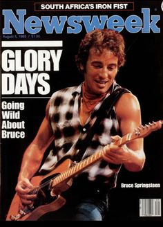 Bruce Springsteen on the cover of Newsweek in August 1985.