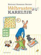 Goedemorgen Kareltje / Welterusten Kareltje - Rotraut Susanne Berner