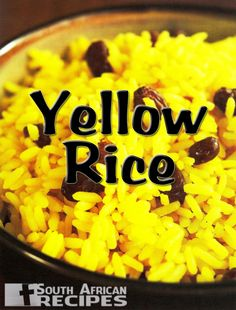 South African Recipes | YELLOW RICE Yellow Rice Recipes, Sweet Potato Rolls, Savory Rice, South African Recipes, International Recipes, Vegetable Dishes, Family Meals, Food Inspiration, Risotto
