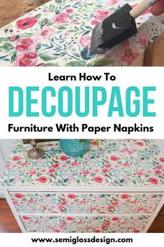 The Best Way to Decoupage a Dresser with Floral Napkins Paper napkins are a fun way to add pattern to furniture. Learn how to add vintage flair to furniture with this easy DIY tutorial. Decoupage Wood, Napkin Decoupage, Decoupage Tutorial, Decoupage Furniture, Retro Furniture, Recycled Furniture, Paint Furniture, Furniture Makeover, Diy Tutorial