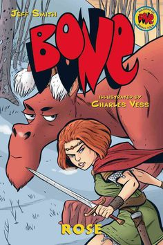The stirring prequel to the award-winning, bestselling BONE series! When a terrifying dragon attacks the small towns of the Northern Valley, a young Princess Rose (known later as Gran'ma Ben) must def