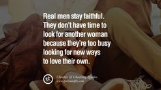 Real men stay faithful. They don't have time to look for another woman because they're too busy looking for new ways to love their own. 60 Quotes On Cheating Boyfriend And Lying Husband Cheating Boyfriend, Cheating Men, Cheating Quotes, Flirting Quotes For Her, Flirting Memes, Love Quotes For Boyfriend, Husband Quotes, Quotes For Him, Lying Husband
