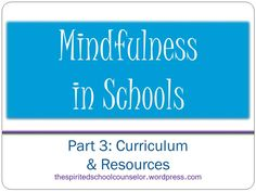 Mindfulness in schools: Part 3