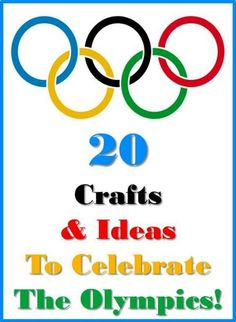 "olympics crafts & activities - I can't believe it is ""that time"" again and that the next Olympics are heading our way!"