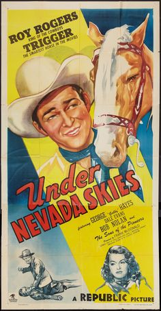 Under Nevada Skies (1946) Stars: Roy Rogers, Trigger, George 'Gabby' Hayes, Dale Evans, Douglass Dumbrille ~ Director: Frank McDonald