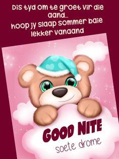 Goeie Nag, Good Night Sweet Dreams, Afrikaans, Winnie The Pooh, Teddy Bear, Messages, Cards, Night Night, Mornings