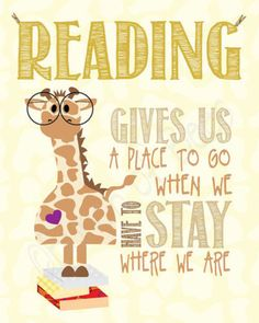 reading gives us a place to go when we have to stay where we are :)