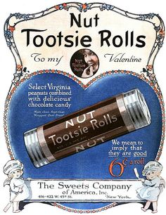 A vintage ad from 1919 for Nut Tootsie Rolls.  Tootsie Rolls with peanuts?  Yes, please! #TootsieRolls