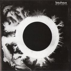 The Sky's Gone Out (Bauhaus)