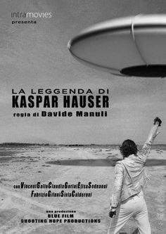 ARE-STEROID: LA LEGGENDA DI KASPAR HAUSER di Davide Manuli (201...