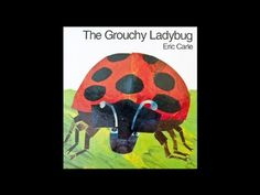 The Grouchy Ladybug by Eric Carle - YouTube
