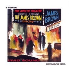 25. James Brown, 'Live at the Apollo'  -