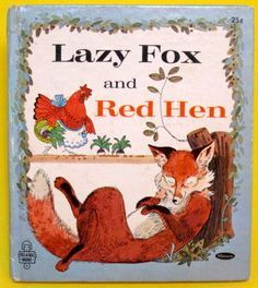 Lazy Fox and Red Hen