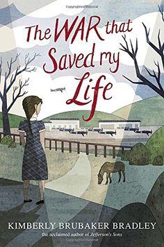 The War that Saved My Life: Amazon.de: Kimberly Brubaker Bradley: Fremdsprachige Bücher