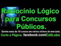 Concursos Públicos 2015: Raciocínio Lógico Completo - Lógica de Argument...