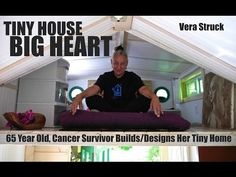 Tiny House Built Solo by 65 Year Old Disabled Woman- Cancer Survivor - YouTube