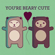 You're Beary Cute Card - Bear Art - Animal Pun - I Love You Card, Anniversary Card for Significant Other, Boyfriend Girlfriend Husband Wife