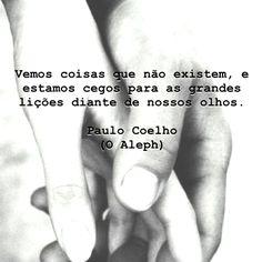 O Aleph, Paulo Coelho #coelho #paulocoelho #quotes #quoteoftheday #love #writer