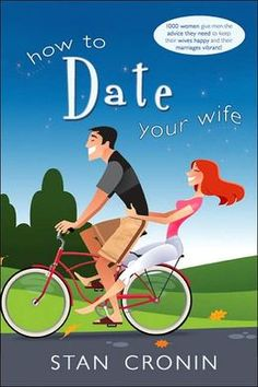 Dating Your Spouse | BARNES & NOBLE | How to Date Your Wife by Stan Cronin | Paperback