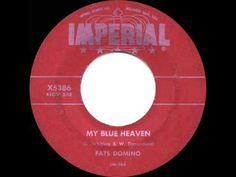 ▶ 1956 HITS ARCHIVE: My Blue Heaven - Fats Domino - YouTube