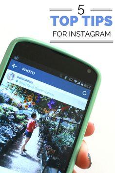 Top 5 Tips for Instagram