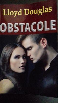 Obstacole - Lloyd Douglas