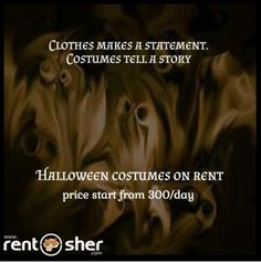Create your own story on this Halloween by hiring Halloween costumes from Rentsher. visit us for more details  for Bangalore - http://bit.ly/2e6aVUj  for Delhi - http://bit.ly/2dWvRAx