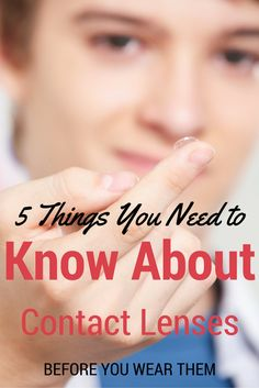 5 Things you need to know about contact lenses